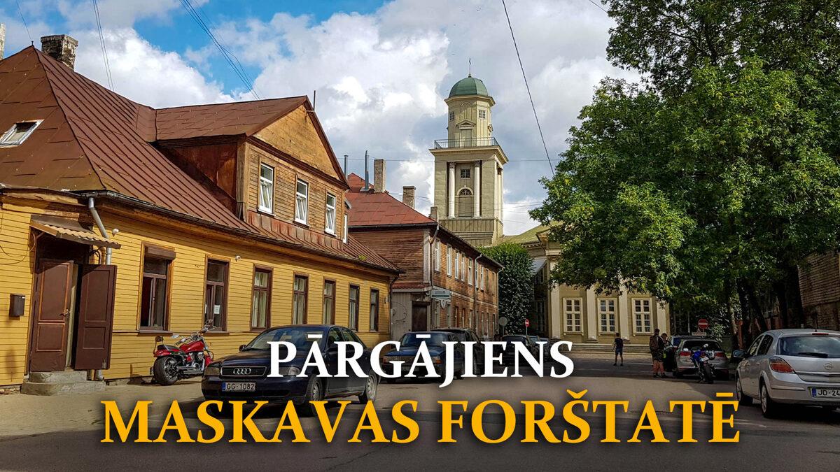 Pārgājiens Maskavas Forštatē | Zaļie Pārgājieni